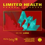 Liana [Limited Health Takeover] - 21st January 2018