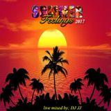 Summer feelings 2017 live mix