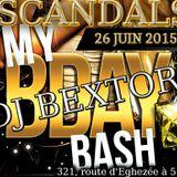 Birtday Bash Dj Bextors 26 Juin 2015