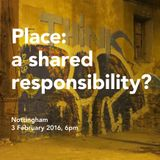 Place: a shared responsibility?