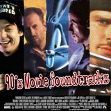 90's Movie Soundtracks