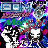 #252 DJ DestroyD - EDM Revolution Mix Part 04