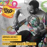 ARMAN AKINCI - 10 TRACK MIX FOR SUNSPLASH