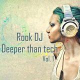 Deeper Than Tech Vol. 1