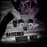RaveChild - House mix.vol1 (f.dpwlk)