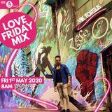 BBC Asian Network - Love Friday Mix   May 2020   URBAN DESI, LATIN, BOLLY, BHANGRA, R&B, DNB, ARABIC