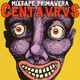 Centavrvs Mixtape México