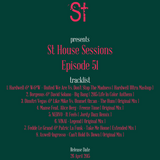 """"""" St House Sessions """" Episode 51"""