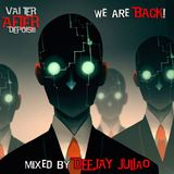 ▲▲ Vai Ter AFTER Depois (wE aRe bAcK) mixed by Deejay Julião ▲▲