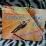 Shadow Warrior 69 - T-Maz's Outback 'shine Mix