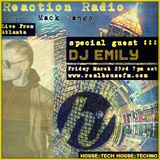 Reaction Radio with Mack Bango_guest Dj Emily