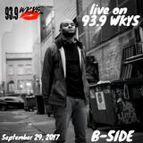 LIVE on WKYS 9-29-2017 B-Side