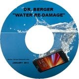 """Dr. Berger - """"Water Re-Damage"""" (August 2013)"""