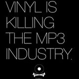 Vinyl is killing the mp3 industry.