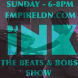 DJ Ink The Beats & Bobs Show Recorded live on Empire London 24/09/17