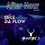 Mike da Flow - Live @ Bambi's Club (After Hour) (06-2019)