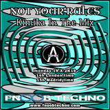 Not Your Rules 01 - fnoobtechno.com Kímika In The Mix