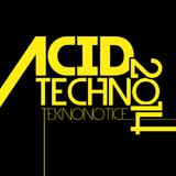 2014 Releases [#1] - Acid Techno Mix - Dj TEKNONOTICE