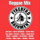Fyrebyrd Bashment - Reggae Juggling - 90s - 2019 Roots & Lovers