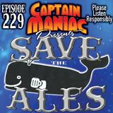 Episode 229 / Save The Ales