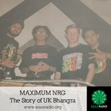 MAXIMUM NRG - The Story of UK Bhangra 3