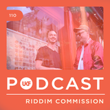 UKF Podcast #110 - Riddim Commission