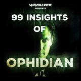 99 Insights of Ophidian