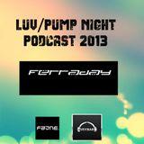 David Ferraday -  LUV PUMP NIGHT PODCAST