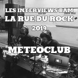 Les Interviews BAM @ la Rue du Rock 2019 : Meteoclub