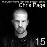 The Clairvoyants Presents: 15 Chris Page