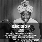 THE BLUES KITCHEN RADIO: 07 APRIL 2014
