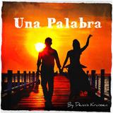 """""""Una Palabra"""" // [DJ-Mix] By Dennis Kruissen"""