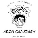 The Shit Show w Asim Chaudhry - 21st March 2018