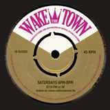 Wake The Town 11/6/13 w/special guest: DJ Andreas (Sweden)