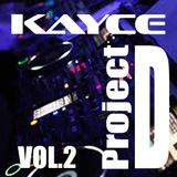 DJ KayCe - Project D Vol.2