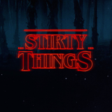 STiRTy THiNGS: Season 1