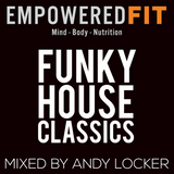 Funky House Classics Mixed by Andy Locker