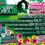 DJ's Ralph Tee, Stretch Taylor, Ash Selector & Jon Jules @ The SPRING AFFAIR....