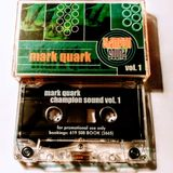Mark E Quark - Champion Sound