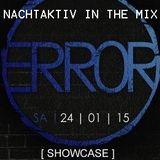 Nachtaktiv @ Error Showcase 2 -Prive Ludwigshafen (24.2.2015)