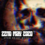 Atom Heart Mutha - Hard Rock Hell Radio - 22nd May 2020