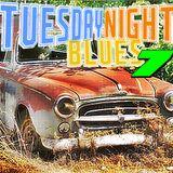 Tuesday Night Blues Episode 7