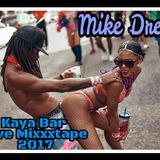 MIKE DREAD KAYA BAR LIVE MIXXXTAPE 2017
