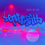 Depth Death / Sub.FM / 2017 Mar 22 / mix 78