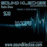 Sound Kleckse Radio Show 0193 - Marfu - 11.07.2016