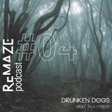 Vault In A Forest - ReMAZE Podcast #04