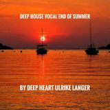 Deep House Vocal end of Summer