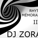 DJ ZORAK - CIRCUIT RHYTMES MEMORABLES 2