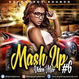Mash Up Vol 6 ( Audio Version )