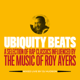 Ubiquity Beats - A selection of classic raps influenced by the music of Roy Ayers
